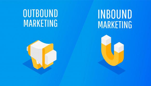 Inbound Marketing x Outbound Marketing - O melhor para a sua empresa