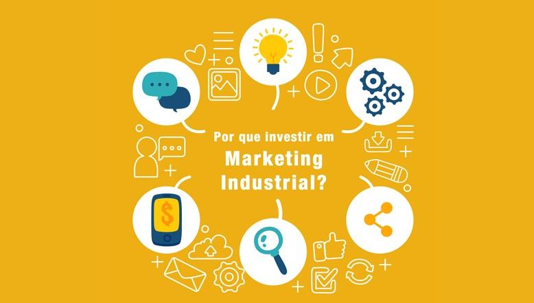 por que investir em marketing industrial